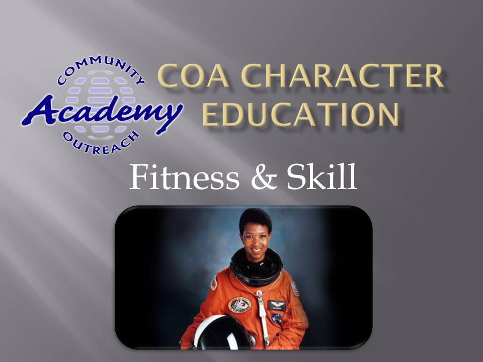 Character Education Assembly - Feb 2021 - Fitness and Skill